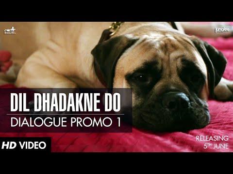 Dialogue Promo 1   Dil Dhadakne Do   In Cinemas 5th June