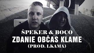 "ŠPEKER & BOCO ""Zdanie občas klame"" ► prod. Lkama"
