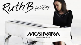 Ruth B - Lost Boy (Mosimann Unofficial Remix)