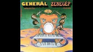 Generál   Zenegép   1977   LP Teljes Album