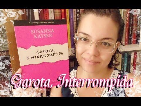 Livro - Garota, Interrompida (Susanna Kaysen)