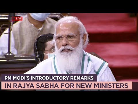 PM Modi's introductory remarks in Rajya Sabha for new ministers
