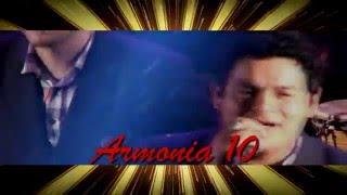 Armonia 10 - Dios Mio Has Que Me Enamore (Cumbia) UP - Dj Harvy @16