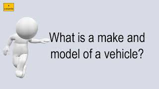 What Is A Make And Model Of A Vehicle?