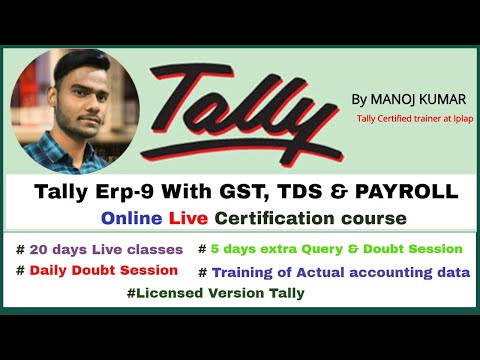 Tally Erp 9 Certification course with gst tds and payroll - YouTube