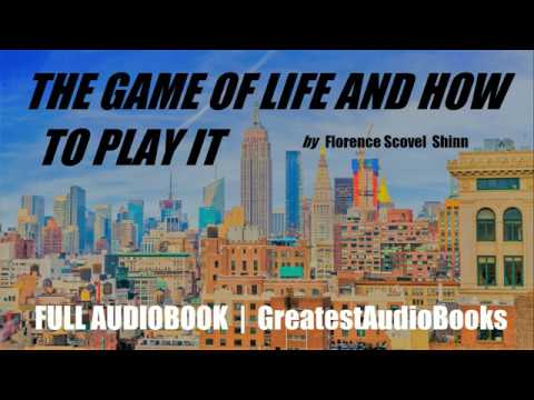 THE GAME OF LIFE AND HOW TO PLAY IT - FULL AudioBook 🎧📖   Greatest🌟AudioBooks