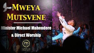 Minister Michael Mahendere & Direct Worship - Mweya Mutsvene (Official Video)