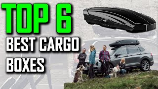 Top 6 Best Cargo Boxes of 2021