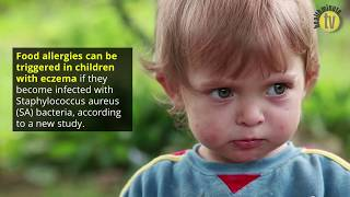 S. Aureus Bacteria Infection Puts Children with Eczema at High Risk for Food Allergies