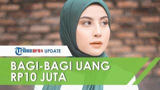 Kerap Berbagi Rezeki, Kini Awkarin Beri Uang Cuma-Cuma lewat Twitter hingga Rp10 Juta