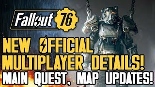 Fallout 76 - NEW OFFICIAL MULTIPLAYER DETAILS! Most Difficult Map Regions, New Gameplay Info!