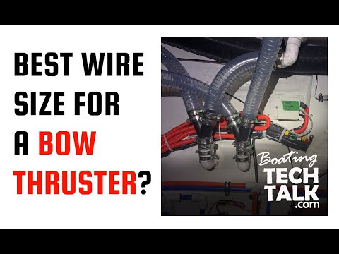 What Is The Best Wire Size for a Bow Thruster?