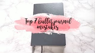 Top 7 Bullet Journal Mistakes