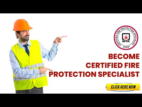 Want to become Certified Fire Protection Specialist (CFPS ...