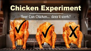 Beer Can Chicken Experiment