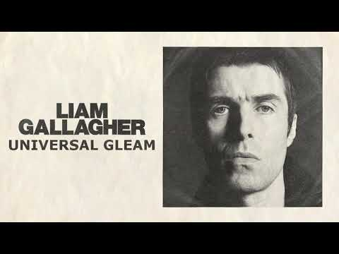 Liam Gallagher - Universal Gleam (Lyrics)