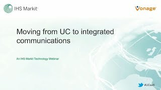 Moving from UC to Integrated Communications