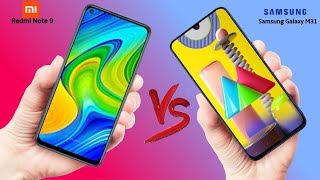 Xiaomi Redmi Note 9 VS Samsung Galaxy M31 - Which should you Buy?