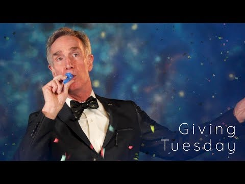 Bill Nye's Birthday on Giving Tuesday