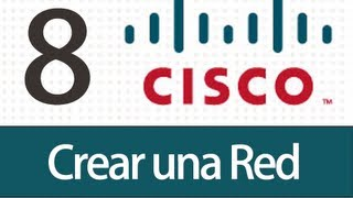 Tutorial Packet Tracer - 8 - Crear una Red
