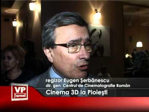 Cinema 3D la Ploieşti