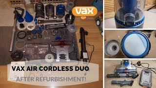 Vax Air Cordless Duo - After Refurbishment!