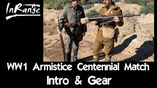 WW1 Armistice Centennial Match - Introduction & Gear