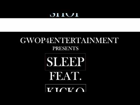 "SLEEP FEAT. KICKO ""SHOP"""