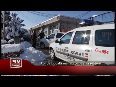 Poliția Locală, mai aproape de cetățeni