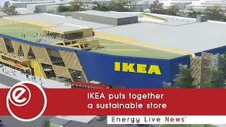IKEA puts together a sustainable store