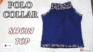 Polo Collar Short Top | How To Sewing Tutorial | Diy