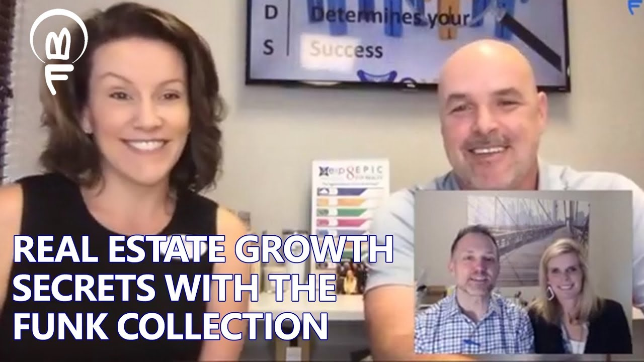 Real Estate Growth Secrets With The Funk Collection