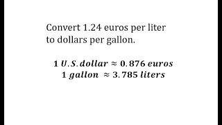 Convert Euros Per Liter to Dollar Per Gallon Using Unit Fractions