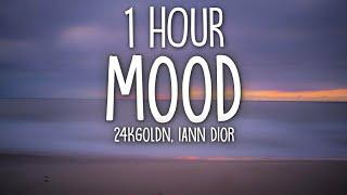 24kGoldn - Mood (Lyrics) ft. Iann Dior [1 Hour]