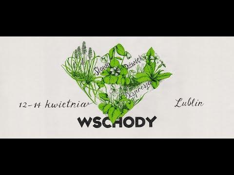 8. Festiwal Wschody, Lublin 12-14 IV 2019