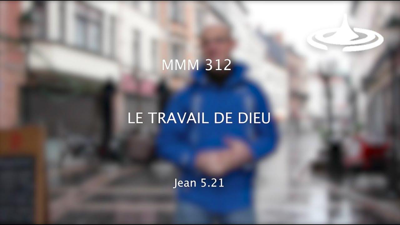 Quel est le travail de Dieu aujourd'hui ? (Jn 5.21)