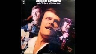 Johnny Paycheck - Loving You Beats All I've Ever Seen Better {LP} Album