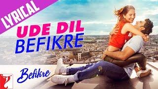 Ude Dil Befikre Song with Lyrics | Befikre | Ranveer   - YouTube
