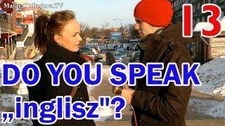 "DO YOU SPEAK ""inglisz""? (ENGLISH) odc. #13"