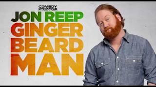 Jon Reep Would Marry Beer - Jon Reep: Ginger Beard Man
