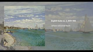 English Suite no. 3, BWV 808
