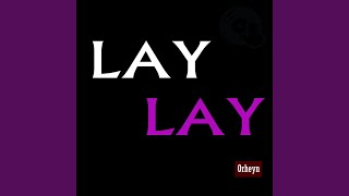 Lay Lay (Akra Remix)
