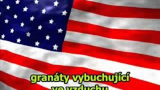 Americká národní hymna - český překlad