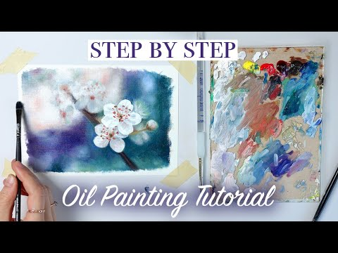 Oil Painting Tutorial For Beginners | How to Paint Blossoms & Blurry Backgrounds