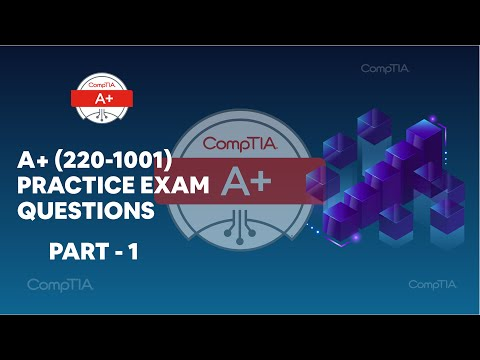 CompTIA A+ Core (220-1001) Real Practice Exam Questions - part 1 | examsdigest.com
