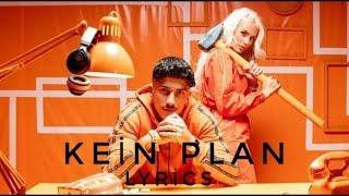 #Loredana #Mero                 Loredana Feat. Mero   Kein Plan Lyrics (Prod. Macloud & Miksu & Lee)