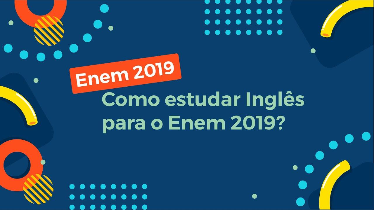 Como estudar Inglês para o Enem 2019?