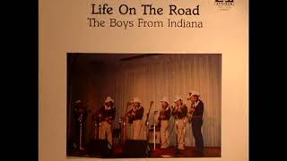 Life On The Road [1985] - The Boys From Indiana