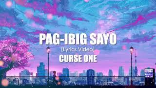Curse One - PAG-IBIG SAYO (Lyric Video)