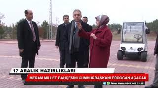 Meram Millet Bahçesi Erdoğan tarafından açılıyor